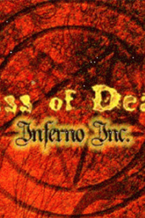 Kiss of death Inferno Inc