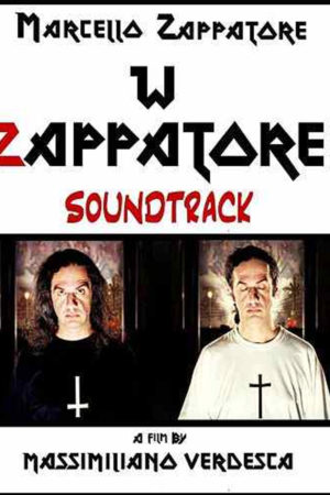 W Zappatore Original Soundtrack